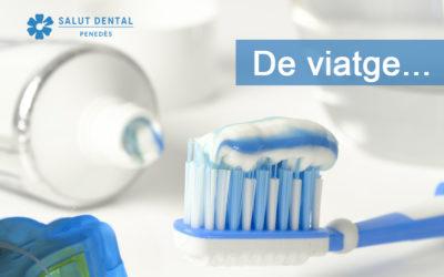 Com mantenir la nostra salut dental quan som de viatge?